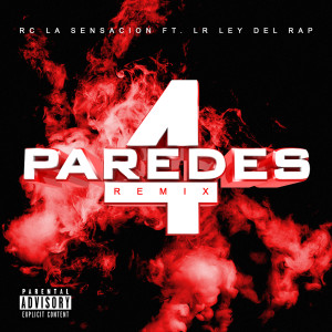 4 Paredes (Remix) (Explicit)