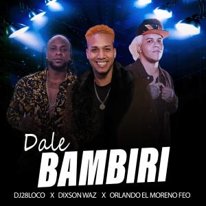 Album Dale Bambiri from Dixson Waz