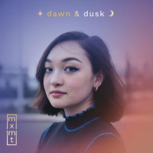 Album dawn & dusk from mxmtoon