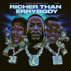 Gucci Mane的專輯Richer Than Errybody (feat. YoungBoy Never Broke Again & DaBaby)