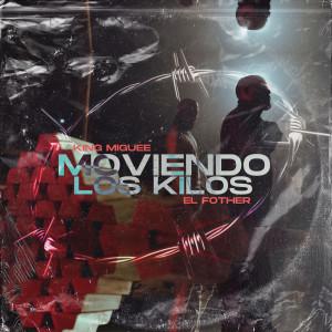 Album Moviendo los Kilos (Explicit) from El Fother
