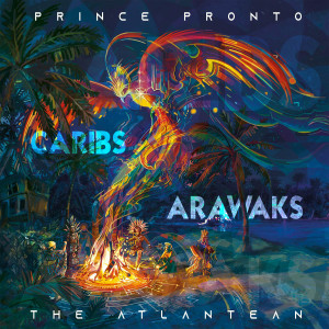 Album Caribs & Arawaks from Prince Pronto