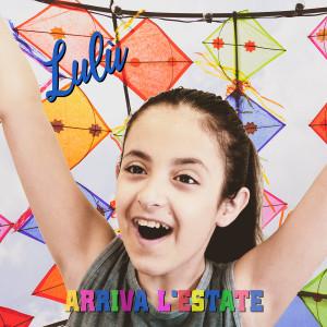 Album Arriva l'estate (Radio Edit) from Lulú