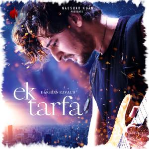 Album Ek Tarfa from Darshan Raval