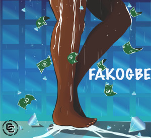 Album Fakogbe from Chop Life Crew