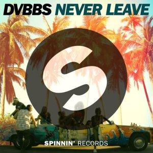DVBBS的專輯Never Leave