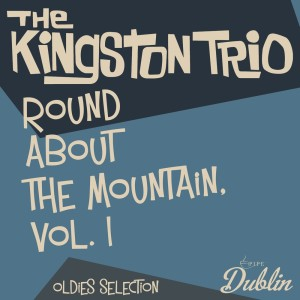Oldies Selection: Round About the Mountain, Vol. 1