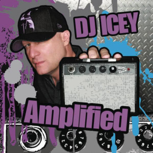 Album Amplified from DJ Icey