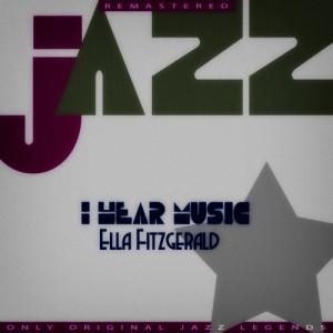 Ella Fitzgerald的專輯I Hear Music