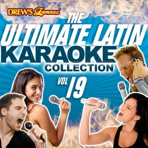 The Hit Crew的專輯The Ultimate Latin Karaoke Collection, Vol. 19