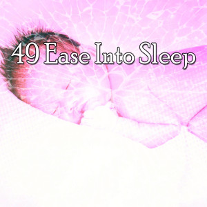 Album 49 Ease into Sle - EP from Relaxing Spa Music