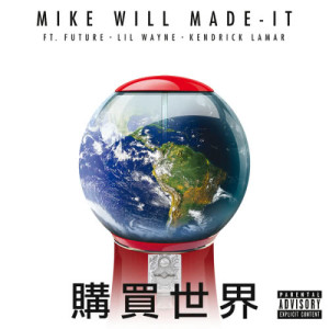 Mike Will Made-It的專輯Buy The World