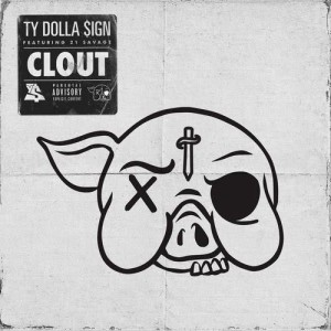 Album Clout (feat. 21 Savage) from Ty Dolla $ign