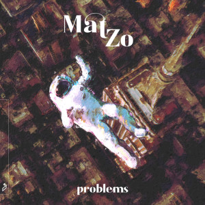 Album Problems from Mat Zo