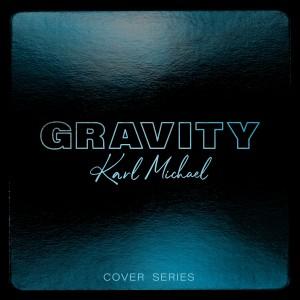 Album Gravity (Explicit) from Karl Michael