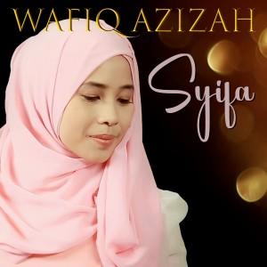 Syifa dari Wafiq azizah