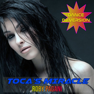 Album Toca's Miracle from Roby Pagani