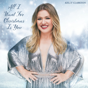 Album All I Want For Christmas Is You from Kelly Clarkson