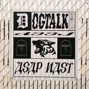 Album Dogtalk from A$AP Nast