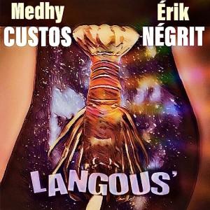 Album Langous' from Medhy Custos