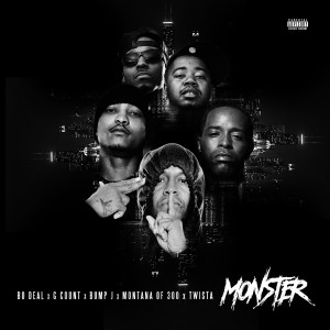 Album Monster (feat. Montana of 300, G Count, Twista & Bump J) from Bo Deal