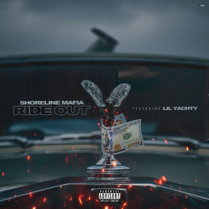 Ride Out (feat. Lil Yachty) (Explicit)