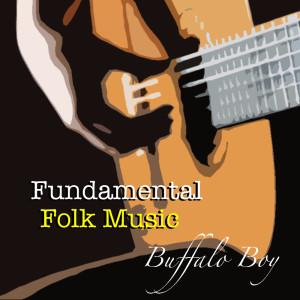 อัลบั้ม Buffalo Boy Fundamental Folk Music