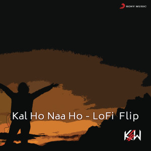 Album Kal Ho Naa Ho (Lofi Flip) from KSW