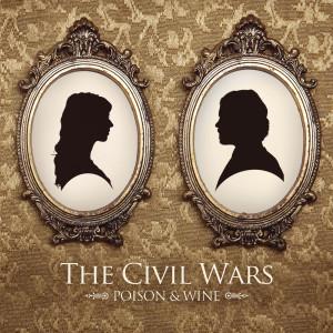 The Civil Wars的專輯Poison & Wine