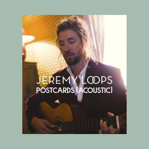 Album Postcards (Acoustic) from Jeremy Loops