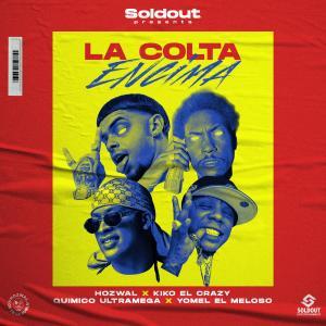 Album La Colta Encima (Explicit) from Yomel El Meloso