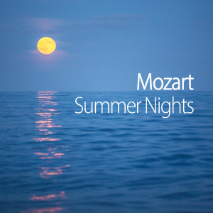 Mozart的專輯Mozart Summer Nights