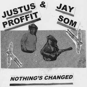 Album Nothing's Changed from Justus Proffit