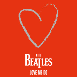 Album The Beatles - Love Me Do from The Beatles
