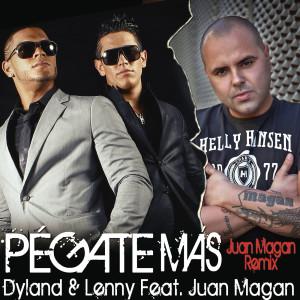 Dyland & Lenny的專輯Pégate Más (Juan Magan Remix)