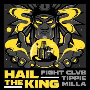 Album Hail The King (Explicit) from FIGHT CLVB