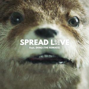 Dvno的專輯Spread Love (Paddington) [feat. DVNO] (The Remixes)