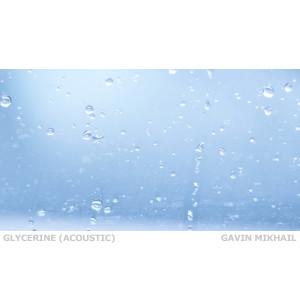 Album Glycerine (Acoustic) from Gavin Mikhail