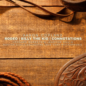 Album Copland: Rodeo, Billy The Kid, Connotations from 莫顿·古尔德