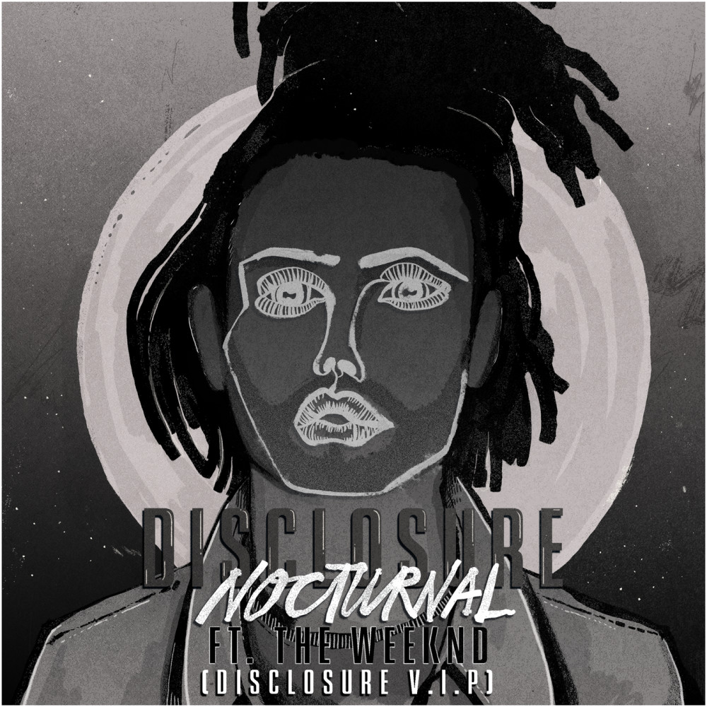 Nocturnal 2016 Disclosure; The Weeknd