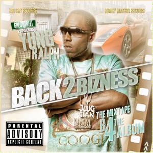 Album Back 2 Bizness from Yung Ralph