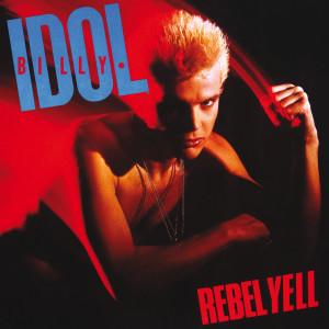 Rebel Yell 1983 Billy Idol