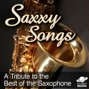 The Hit Co.的專輯Saxxy Songs: A Tribute to the Best of the Saxophone