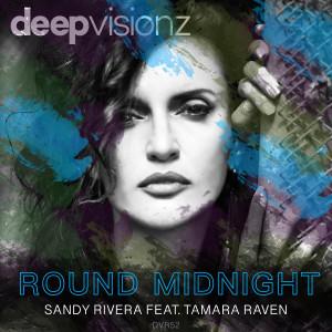 Album Round Midnight (feat. Tamara Raven) from Sandy Rivera