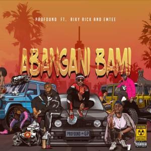 Album Abangani Bami (Explicit) from Riky Rick