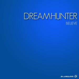 Album Believe from Dreamhunter