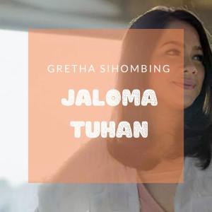 Jaloma Tuhan dari Gretha Sihombing