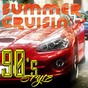 Album Summer Crusin' - 90s Style from Various Artists
