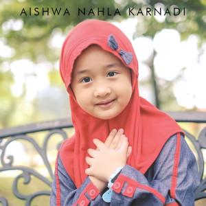 Ya Habibal Qolbi dari Aishwa Nahla Karnadi
