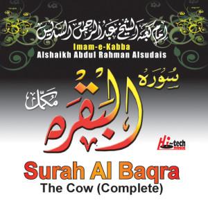 Surah Al Baqra - The Cow (Complete) dari Alshaikh Abdul Rahman Alsudais